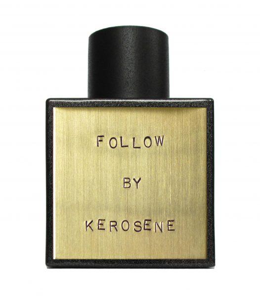 kerosene follow