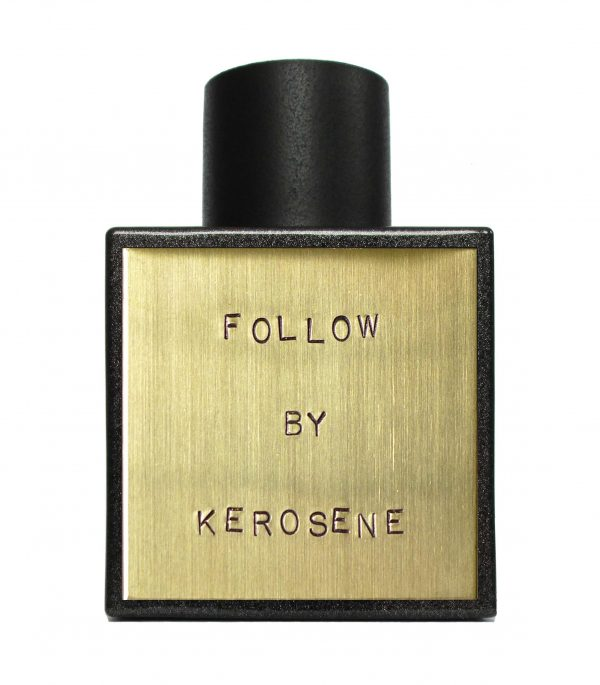 kerosene follow