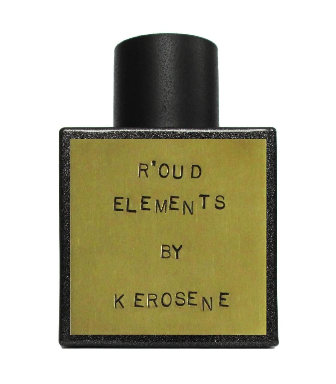 kerosene r'oud elements